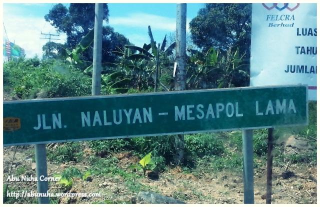Jalan Naluyan-Mesapol Lama (1)